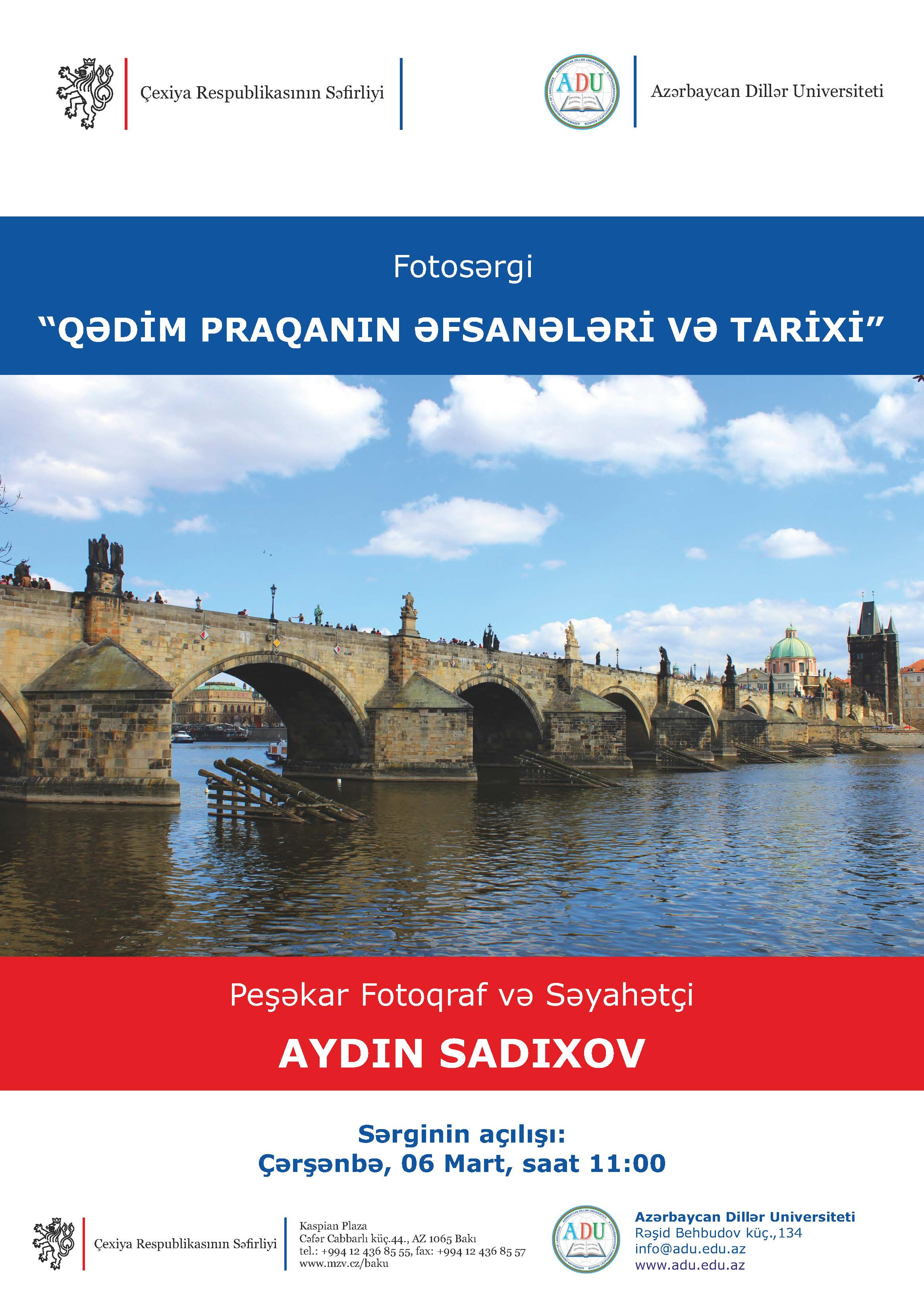 "The opening ceremony of photography exhibition ""Legends and history of old Prague"" will be held at Azerbaijan University of Languages"